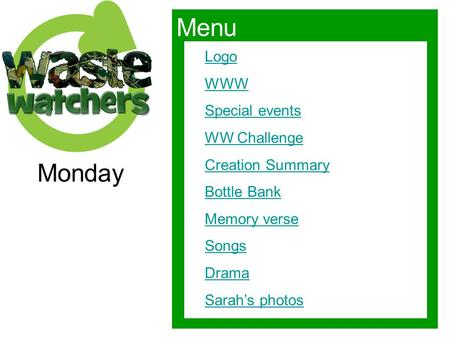 Menu Monday Logo WWW Special events WW Challenge Creation Summary