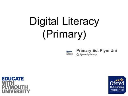 Digital Literacy (Primary). You should choose Primary Plymuni.
