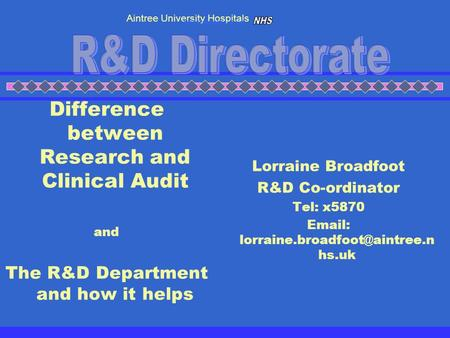 R&D Directorate Difference between Research and Clinical Audit