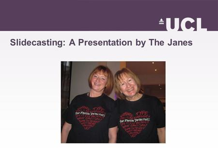 Slidecasting: A Presentation by The Janes. Echo Personal Lecture Capture.