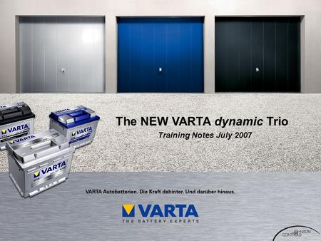The NEW VARTA dynamic Trio Training Notes July 2007.