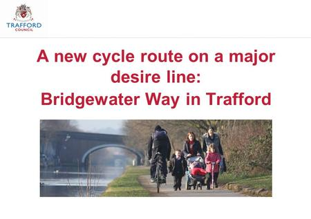 A new cycle route on a major desire line: Bridgewater Way in Trafford.