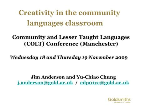 Creativity in the community languages classroom Jim Anderson and Yu-Chiao Chung /