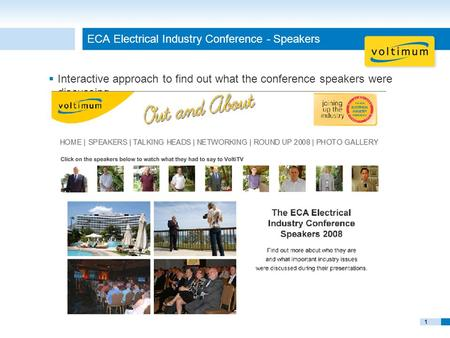 11 ECA Electrical Industry Conference - Speakers  Interactive approach to find out what the conference speakers were discussing.