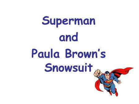 Superman and Paula Brown's Snowsuit. Sylvia Plath Primarily known as a poet, Sylvia Plath also wrote short stories and a novel, The Bell Jar. She was.