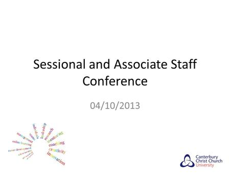 Sessional and Associate Staff Conference 04/10/2013.