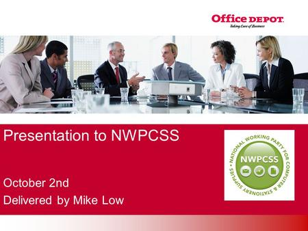 Office Solutions Presentation to NWPCSS October 2nd Delivered by Mike Low.