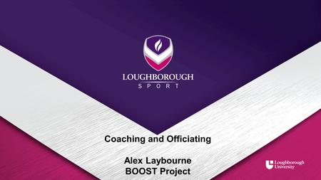 Coaching and Officiating Alex Laybourne BOOST Project.