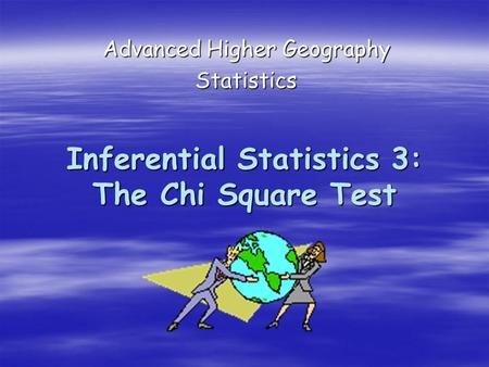 Inferential Statistics 3: The Chi Square Test