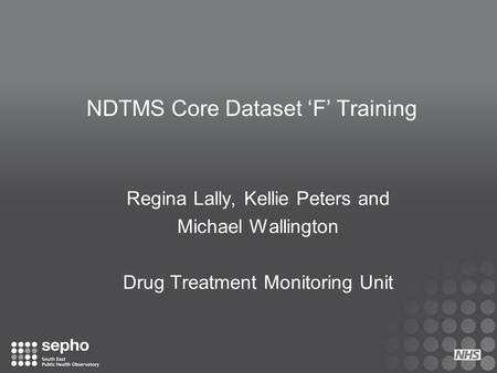 NDTMS Core Dataset 'F' Training
