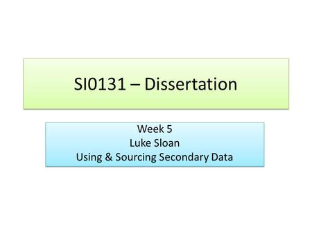 secondary data collection dissertation Data collection methods can be divided into two categories: secondary methods of data collection and primary methods of data collection.