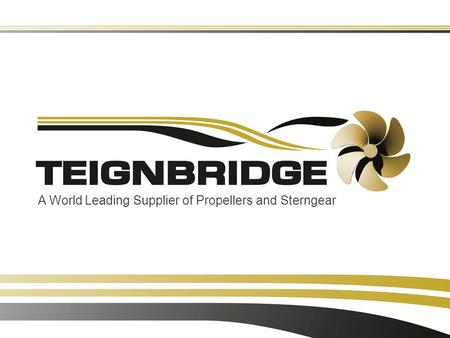 A World Leading Supplier of Propellers and Sterngear.