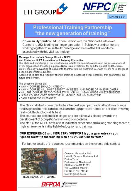 "Professional Training Partnership ""the new generation of training "" Message from John R Savage Director NFPC and Chairman BFPA Education and Training Committee."