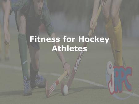 Fitness for Hockey Athletes