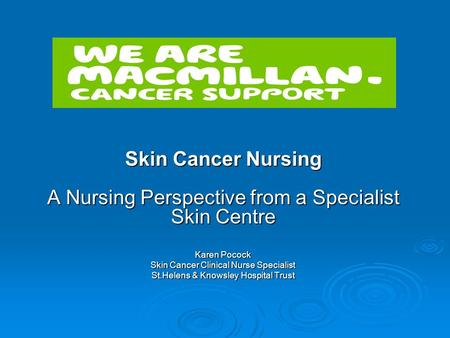 Karen Pocock Skin Cancer Clinical Nurse Specialist