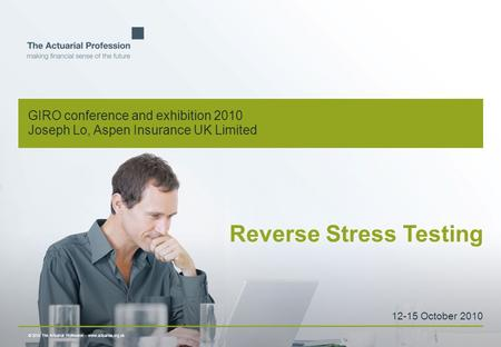 © 2010 The Actuarial Profession  www.actuaries.org.uk Colour palette for PowerPoint presentations Actuarial Bright Green R148 G166 B31 Actuarial Slate.