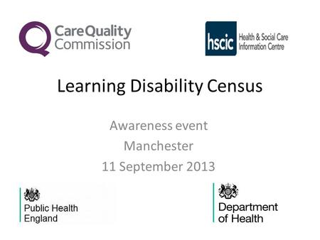 Learning Disability Census Awareness event Manchester 11 September 2013.