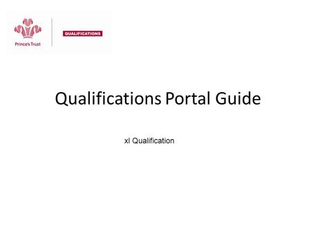 Qualifications Portal Guide
