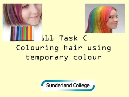 111 Task C Colouring hair using temporary colour