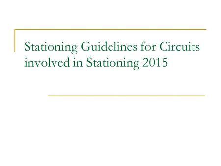 Stationing Guidelines for Circuits involved in Stationing 2015.