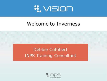 Welcome to Inverness Debbie Cuthbert INPS Training Consultant.