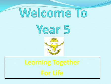Learning Together For Life. Ms Fielding Mon – Thurs am Mrs Trafford Thurs pm & Friday Miss Shephard Non-contact – Tues & Friday pm.