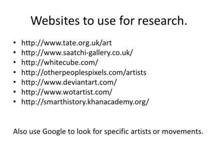 Websites to use for research.