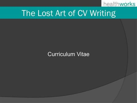 The Lost Art of CV Writing Curriculum Vitae. ● Please use the below template for your details. ● WARNING: CV's are targeted for IDENTITY FRAUD, you should.