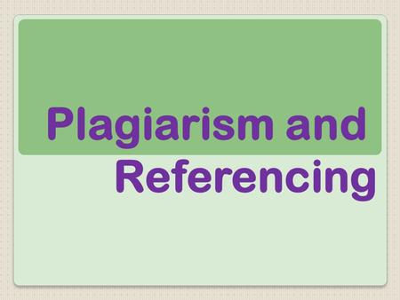 What is plagiarism? Presenting someone else's work as your own. Including: Another person's actual words (written and spoken) Another person's ideas or.