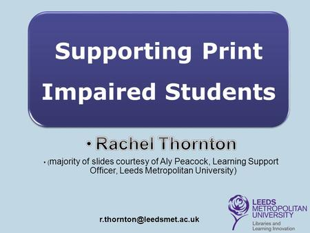 Supporting Print Impaired Students
