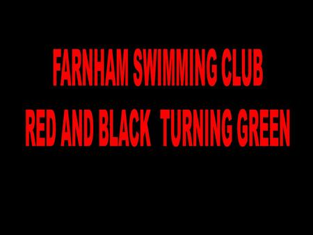 FARNHAM SWIMMING CLUB Red and Black Turning Green 1. Drink tap water not bottled. Drink tap water, not bottled and save money as well as helping the planet.