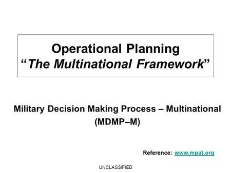 "Operational Planning ""The Multinational Framework"""