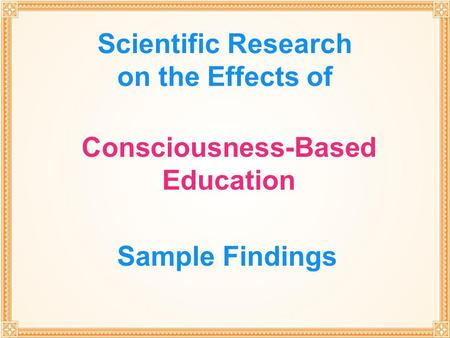 Scientific Research on the Effects of