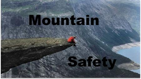 Mountain Safety. MS 1_3: Group & Casualty Management.