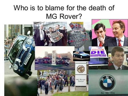 Who is to blame for the death of MG Rover?. The company produced its first car in 1904 and by 1946 the 1,000,000th car had been produced at Longbridge.