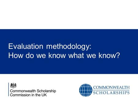 Evaluation methodology: How do we know what we know?