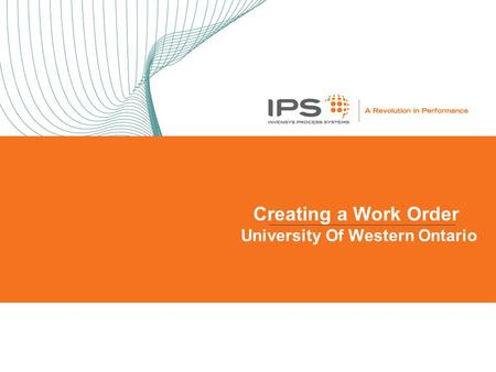Creating a Work Order University Of Western Ontario.