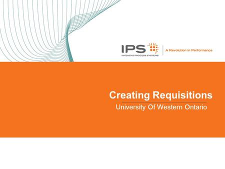Creating Requisitions University Of Western Ontario.