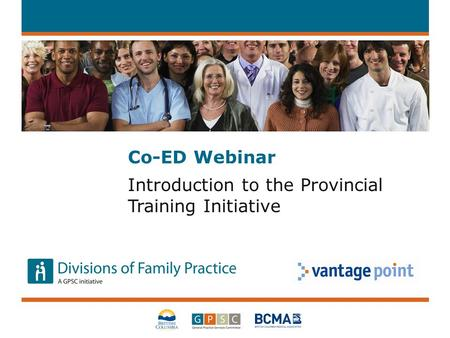 Co-ED Webinar Introduction to the Provincial Training Initiative.