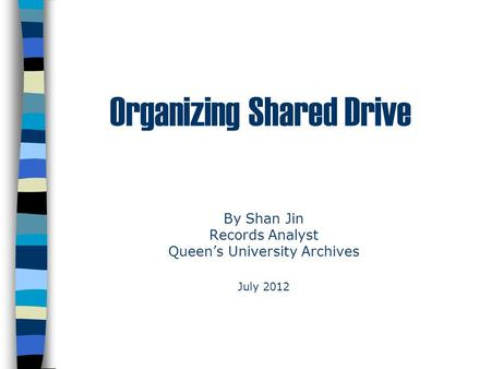 Organizing Shared Drive