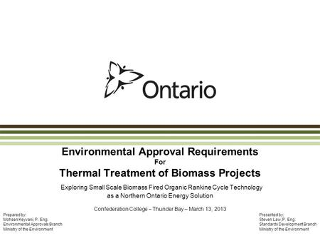 Environmental Approval Requirements For Thermal Treatment of Biomass Projects Exploring Small Scale Biomass Fired Organic Rankine Cycle Technology as a.