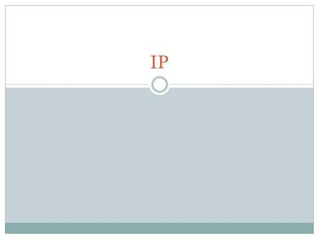 IP. Orientation 2 IP (Internet Protocol) is a Network Layer Protocol. IP's current version is Version 4 (IPv4). It is specified in RFC 891.