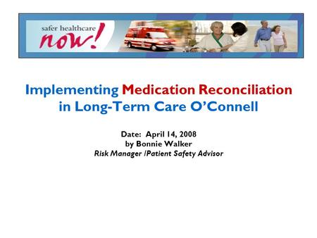 Implementing Medication Reconciliation in Long-Term Care O'Connell