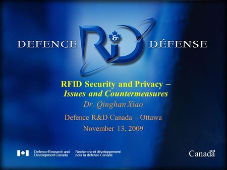 Defence Research and Development Canada Recherche et développement pour la défense Canada Canada RFID Security and Privacy  Issues and Countermeasures.