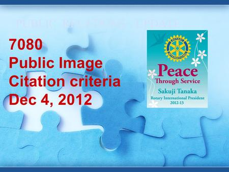 PUBLIC RELATIONS - UPDATE 7080 Public Image Citation criteria Dec 4, 2012.