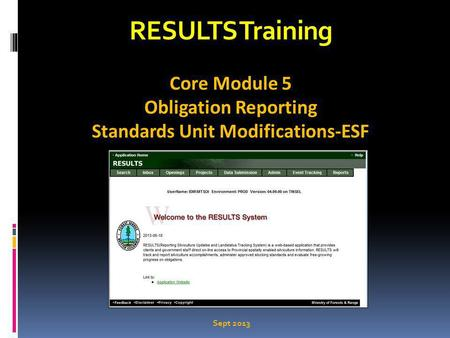 RESULTS Training Core Module 5 Obligation Reporting Standards Unit Modifications-ESF Sept 2013.