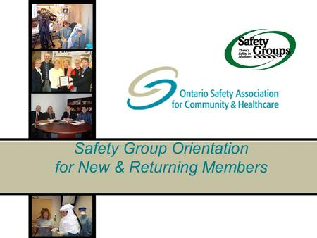 Safety Group Orientation for New & Returning Members.