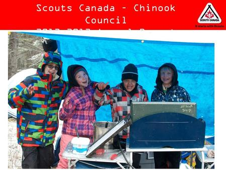 Scouts Canada – Chinook Council 2012-2013 Annual Report.