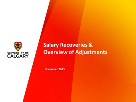 Salary Recoveries & Overview of Adjustments November 2013.