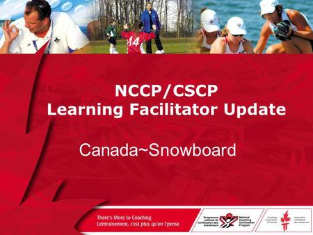NCCP/CSCP Learning Facilitator Update Canada~Snowboard.